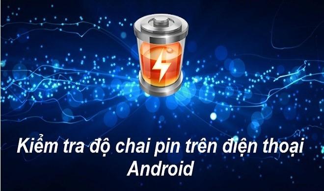 Cách kiểm tra pin điện thoại bị chai chính xác (1)
