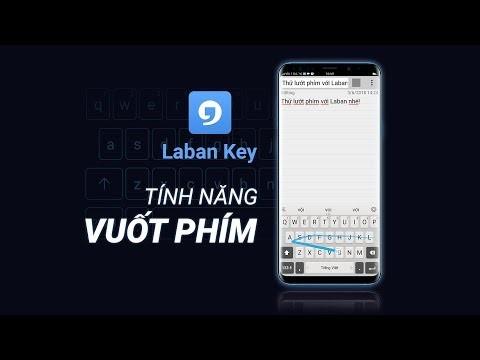 Laban Key - ứng dụng gõ tiếng Việt